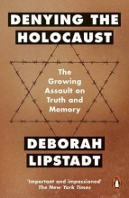 Deborah Lipstadt , Denying the Holocaust