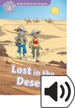 Shipton, Paul Oxford Read and Imagine: Level 4. Lost in the Desert Audio Pack