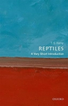 T. S. (Emeritus Research Fellow, St John`s College) Kemp Reptiles: A Very Short Introduction