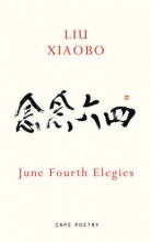 Xiaobo Liu June Fourth Elegies