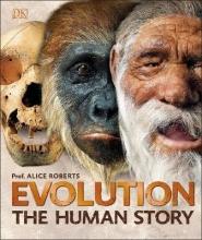 Dr Alice Roberts Evolution
