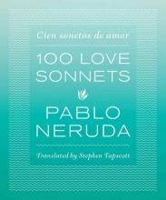 Neruda, Pablo 100 Love Sonnets