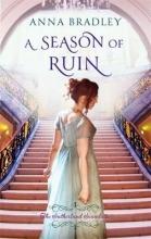 Bradley, Anna Season of Ruin