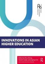 Zhou (Institute of Education, Tsinghua University, China) Zhong,   Hamish (Institute of Education, Tsinghua University, China) Coates,   Shi (Institute of Education, Tsinghua University, China) Jinghuan Innovations in Asian Higher Education