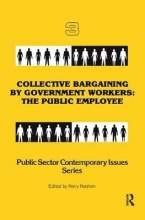 Harry Kershen Collective Bargaining by Government Workers