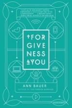 Bauer, Ann Forgiveness 4 You
