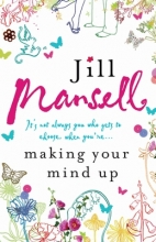 Jill Mansell, Making Your Mind Up