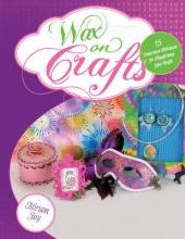 Miriam Joy Wax on Crafts