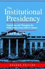 Burke, The Institutional Presidency 2e