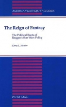 Kerry L. Hunter The Reign of Fantasy