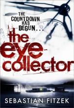 Fitzek, Sebastian The Eye Collector