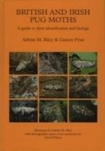 Riley, Adrian M.,   Prior, Gaston British and Irish Pug Moths - Lepidoptera