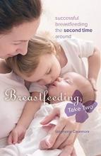 Stephanie Casemore Breastfeeding, Take Two