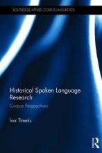 Ivor Timmis Historical Spoken Language Research