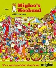 Bee, William Migloo`s Weekend