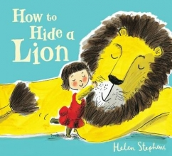 Stephens, Helen How to Hide a Lion