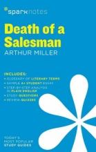 Miller, Arthur Sparknotes Death of a Salesman