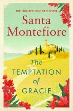 Montefiore, Santa Temptation of Gracie