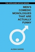 Men`s Comedic Monologues That Are Actually Funny