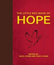 Lyons, Nick The Little Red Book of Hope