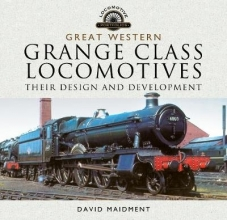 David Maidment Great Western, Grange Class Locomotives