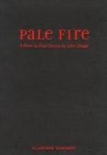 Nabokov, Vladimir Pale Fire