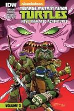 Tipton, Scott,   Tipton, David Teenage Mutant Ninja Turtles: New Animated Adventures: Volume 3