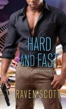 Scott, Raven Hard and Fast