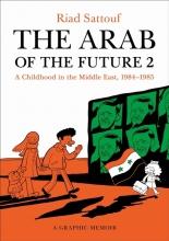Sattouf, Riad The Arab of the Future 2