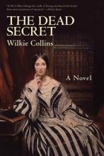 Collins, Wilkie The Dead Secret