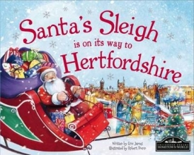James, Eric Santa`s Sleigh is on it`s Way to Hertfordshire