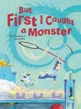Tjibbe  Veldkamp But first I caught a Monster