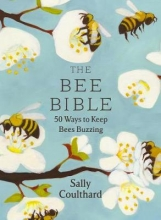 Sally Coulthard The Bee Bible