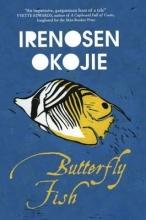 Okojie, Irenosen Butterfly Fish