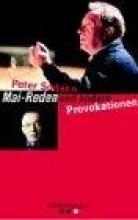 Sodann, Peter Mai-Reden und andere Provokationen