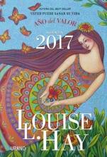 Hay, Louise Agenda Louise Hay 2017. Ano del Valor