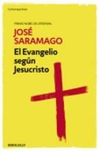 Saramago, José El evangelio según JesucristoThe Gospel According to Jesus Christ
