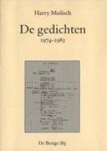 Harry  Mulisch De gedichten, 1974-1983