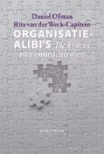 R. van der Weck-Capitein Daniel Ofman, Organisatie-alibi`s