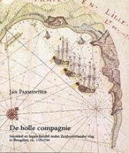 J.  Parmentier Zeven Provincien reeks De Holle Compagnie