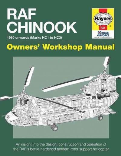 Dr Chris McNab,RAF Chinook Owners` Workshop Manual