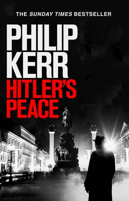 Philip Kerr,Hitler`s Peace