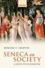 Griffin, Miriam T., Seneca on Society