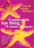 David Foster Wallace, A Supposedly Fun Thing I`ll Never Do Again