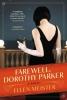Meister, Ellen, Farewell, Dorothy Parker