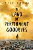 <b>Abawi Atia</b>,Land of Permanent Goodbyes