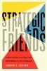 Kordan, Bohdan S., Strategic Friends