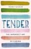 Penny Wincer, Tender