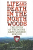 Wight, Eric, Life and Death in the North Woods