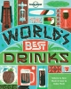 Lonely Planet, The World's Best Drinks part 1st Ed